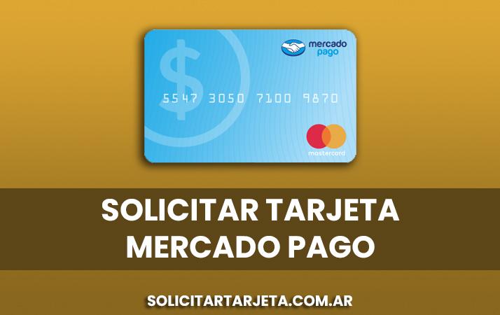 solicitar tarjeta mercado pago