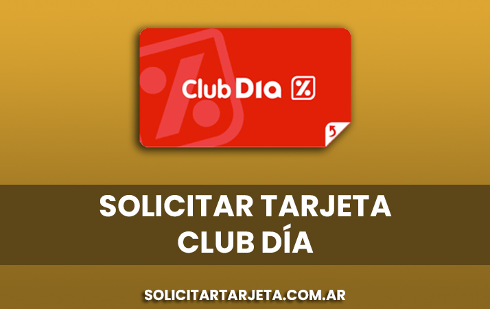 solicitar tarjeta clubdia