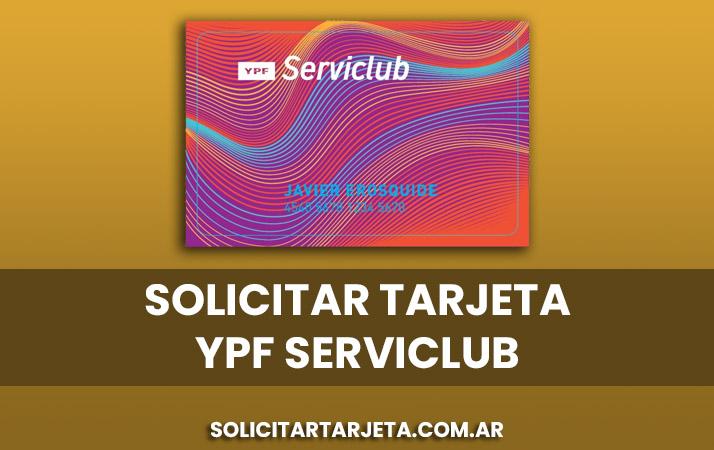 solicitar tarjeta ypf serviclub