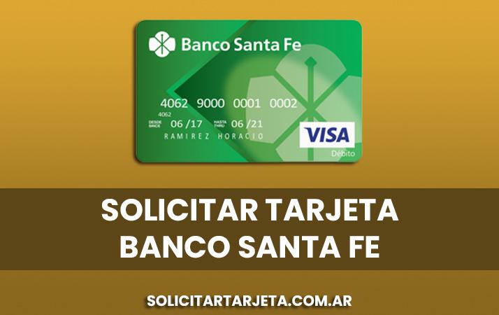 solicitar tarjeta banco santa fe